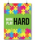 Motivational Quote Poster Work Hard Play Hard