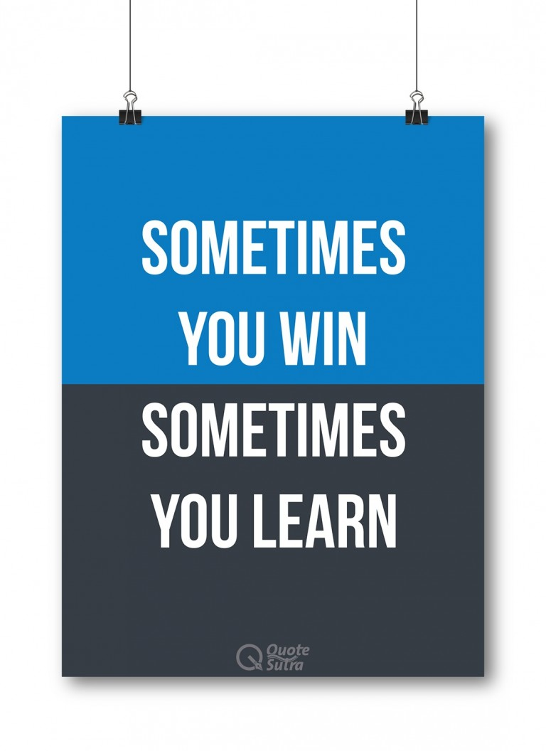 Business Quote Poster Sometimes you win