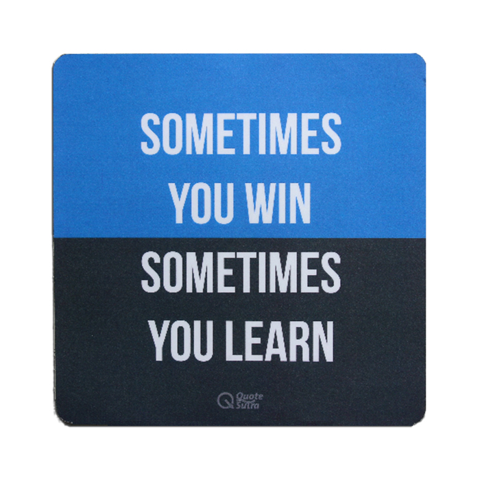 sometimes you win sometimes you learn mousepad by quotesutra. Black Bedroom Furniture Sets. Home Design Ideas