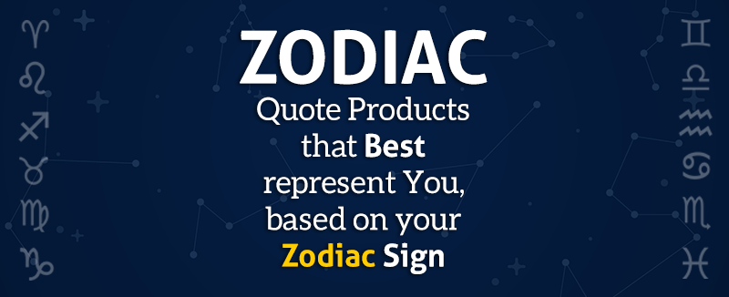 Zodiac Quote Product Collection