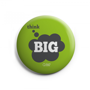 Think Big Badge